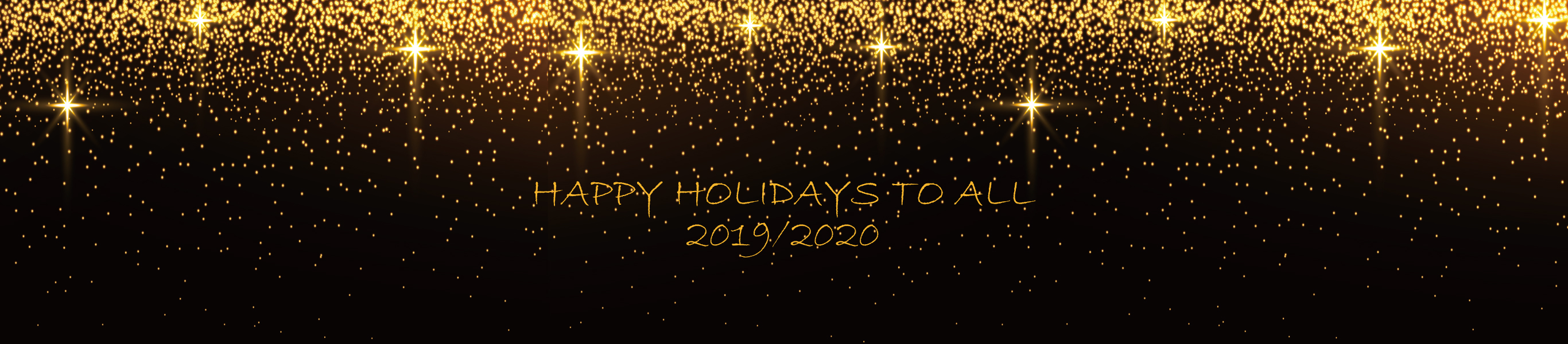 HAPPY HOLIDAYS TO ALL 2019-2020